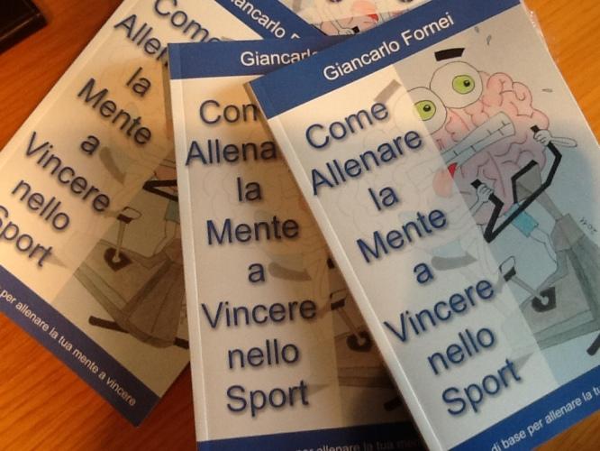 L'ultimo libro di Giancarlo Fornei: valido per lo sport e per la mente in genere...