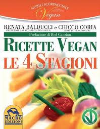 Ricette vegan - Le quattro stagioni...
