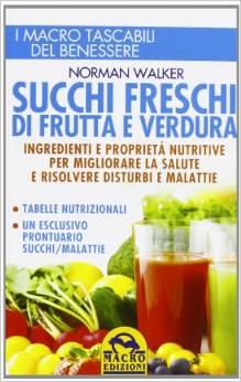 Succhi freschi di frutta e verdura...